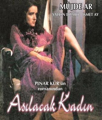 ASILACAK KADIN   Yine başrolünde Müjde ar'ın yer aldığı bu film Danıştay kararıyla gösterim izmi almıştı. Pınar Kür'ün romanından uyarlanan film, ocuk yaştaki karısını gençlerin ilgisini çekmek için kullanan, onları izleyen sapık eğilimli bir kocayı anlatıyor. Yalçın Dümer ve Müjde Ar başrollerde.
