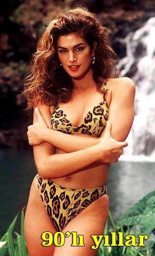 Dünyanın en ünlü topmodeli Cindy Crawford, yıllar önce böyle görünüyordu.