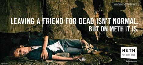 """Reklam kampanyası çok çarpıcı görünse de, bir fotoğrafçı, metamfetaminin gerçek insanların yaşamındaki etkilerini görüntülemeye karar verdi. """"Bir arkadaşı ölüme terketmek normal değildir. Ama metamfetamin kullanırken normaldir."""""""