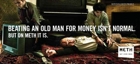 """""""Para için yaşlı bir adamı dövmek normal değildir. Ama metamfetamin kullanırken normaldir."""""""