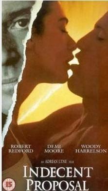 Ahlaksız teklifin işlendiği en kült film olayla aynı taşıyan, Demi Moore ile Robert Redford'un başrolünde oynadığı film.