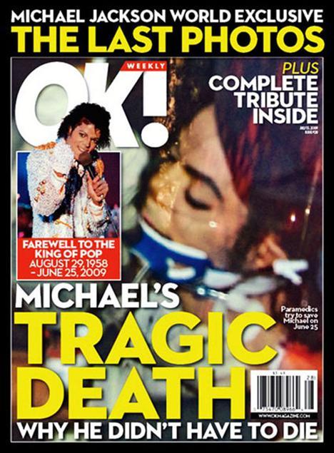 Her zaman popüler olmayı bilen OK! dergisi, kapağına Michael Jackson'ın bu fotoğrafını taşıyarak çok puan kaybetti.