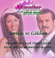 Gökhan Sıdal ile Sermin Yıldız da aslında amacı insanları tanıştırıp evlendirmek olan bir yarışma programında tanıştılar.   Evlendiler ama 1 yıl sonra şiddetli geçimsizlik nedeniyle boşandılar.