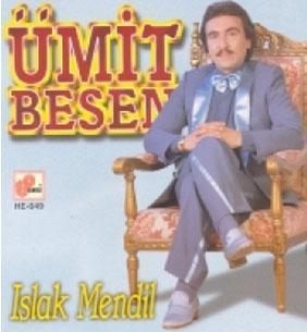 Müzik tarihinin belki de en ilginç albüm kapaklarına sahip sanatçılardan biri Ümit Besen.