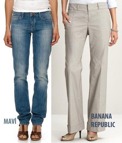 KISA BACAKLAR  Ne almalı?  1.Banana Republic; Martin Trousers in Petite. 98 Dolar.  2.Mavi; Sophie pantolon, 99.95 TL  Neden?  Her iki markanın pantolonları, düz ve temiz bir siluet oluşturarak daha uzun bacaklara sahipmişsiniz gibi gösteriyorlar.
