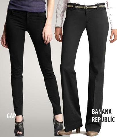 DÜZ POPO  Ne almalı?  1.GAP; Really Skinny pantolon, 60 Dolar.  2.Banana Republic; Logan pantolon, 98 Dolar.   Neden?  GAP'in vücudu sımsıkı saran pantolonlarındaki kumaş, fazlasıyla streç olduğundan poponuza da iyice oturuyor. Banana'nın daha konservatif Logan pantolonları ise kalça ve bacak üstlerinde düz bir görüntü oluşturuyor.