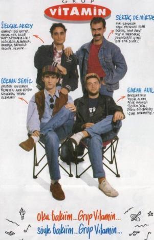 GRUP VİTAMİN  Esprili şarkı sözleriyle bir anda 90'lar gençliğinin gönlünü çelen Grup Vitamin'in ilk kadrosunda Gökhan Semiz, Ufuk Yıldırım ve Ercan Saatçi vardı. Sonra kadroda değişiklikler oldu.