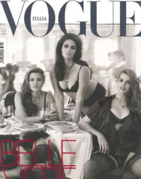Vogue Italia anoreksiaya ve sıfır beden takıntısına savaş açtı. İnternet sitesinde kıvrımlı güzellerin fotoğraflarını yayınlayan dergi, Temmuz ayı kapağında da 3 büyük beden modeline yer verdi.