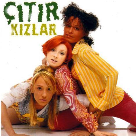 ÇITIR KIZLAR   Yine Yonca Evcimik'in girişimiyle 1996'da kuruldu.