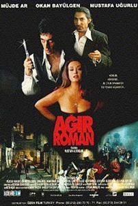 AĞIR ROMAN  Metin Kaçan'ın aynı adlı romanı yıllar önce sinemaya uyarlanmıştı.