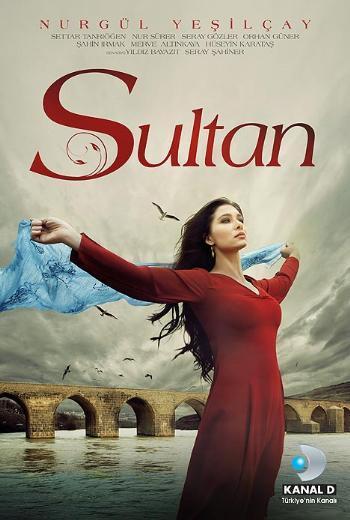 SULTAN Nurgül Yeşilçay, Kanal D'de yayınlanan Sultan dizisi ile izleyici karşısına çıkıyor.