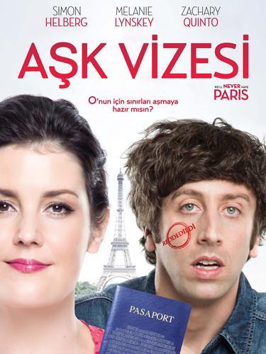 "Aşk Vizesi - We'll Never Have Paris  <a href= http://foto.mahmure.com/yasam/romantizmi-arttiran-yiyecekler_40257 style=""color:red; font:bold 11pt arial; text-decoration:none;""  target=""_blank""> Romantizmi Arttıran Yiyecekler"