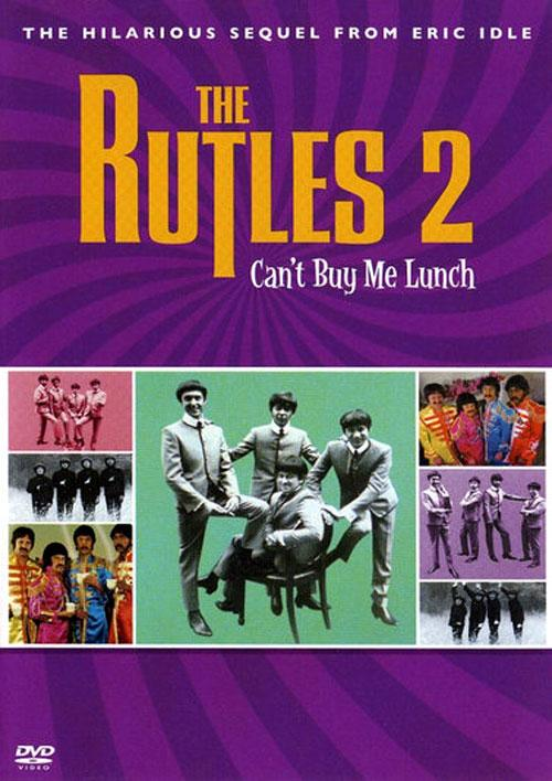 The Rutles 2: Can't Buy Me Lunch  (2004)