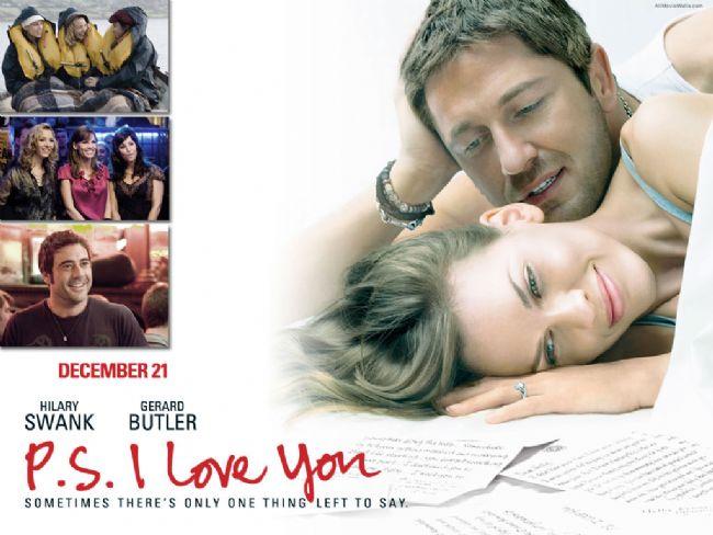 27. Not: Seni Seviyorum / P.S. I Love You (2007)  Holly Kennedy (Hilary Swank) güzel, zeki bir kadındır ve hayatının aşkıyla evlidir; tutkulu, esprili ve tez canlı İrlandalı Gerry (Gerard Butler). Gerry amansız bir hastalık yüzünden öldüğünde, Holly'nin de hayatı kararır. Ona yardım edebilecek tek kişi, artık yanında değildir. Kimse Holly'yi Gerry kadar iyi tanımamaktadır. Neyse ki Gerry her şeyi önceden planlamıştır.
