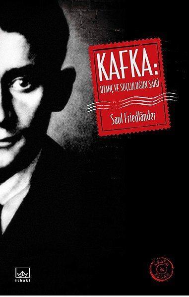 """""""Kafka: Utanç ve Suçluluğun Şairi""""  Yayıncı: İthaki Yay.   Tür: Araştırma - İnceleme  Kitap modernizmin büyük yazarı Kafka'nın biyografisinin gizli yönlerini irdeliyor.   Alman kültürü ve Yahudi kimliğinin arasında kalan, ikisinden de beslenen ancak her ikisine de ait olamayan, neredeyse kendi kendisiyle bile ortak noktası olmadığını itiraf eden modern bir yabancı, daimi bir sürgün olan Kafka'ya ışık tutmaya çalışıyor.   """"Kafka gibi bir yazar nasıl ortaya çıktı?"""" veya """"Bir daha böyle bir yazar çıkabilir mi?"""" gibi sorular ilginizi çekiyorsa, bu kitabın size yol gösterici olabilir."""