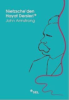 """""""Nietzsche'den Hayat Dersleri"""", John Armstrong  Yayıncı: Sel Yayıncılık  Tür: Felsefe  Filozof, şair ve kültür eleştirmeni olarak Friedrich Nietzsche deyince ilk akla gelen, geleneksel ahlak düşüncesini ve zamanının tüm öğretilerini sorgulayan, pek çok tartışmaya yol açmış """"hayatı olumlama"""" düşüncesidir. 1844'te Almanya'da, Leipzig kentinin yakınlarında doğan düşünürün öğretileri dansçılardan şairlere, psikologlardan devrimcilere, hayatın her alanından insanlara ilham kaynağı olmuştur.  Alain de Botton öncülüğünde """"gündelik yaşam için parlak fikirler"""" sloganıyla yola çıkmış The School of Life (Hayat Okulu) ve yine onun editörlüğünde hazırlanan """"Hayat Dersleri"""", büyük bir düşünürü ele alarak gündelik çıkmazlarımıza cevap olabilecek düşüncelerinin altını çiziyor. Geçmişten gelen bu bilge sesler bizler için hayatı dönüştürücü esin kaynakları olabilir."""