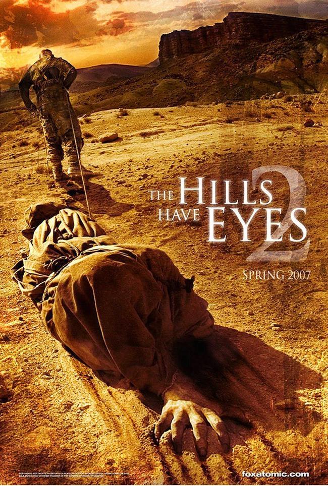 The Hills Have Eyes 2    Kan ve gözyaşının durmak bilmediği ilk film oldukça sert eleştiriler almıştı. İkincisiyle de çizgisini bozmuyor, aynı şiddet öğelerini hatta kat kat fazlasını, afişten de anladığımız üzere, filmde buluyorsunuz.