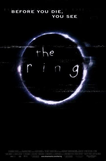 The Ring / Halka (2002)  Şehirde bir efsane dolaşmaktadır. Rivayete göre, insanların seyrettiği bir kaset, bu insanların yedi gün sonra ölümüne sebebiyet vermektedir. Denilen odur ki, dört genç, sırf bu kasetleri izledikleri için şüpheli bir biçimde ölmüşlerdir. Rachel yaşanan bu tuhaf olayları bir şekilde aydınlığa kavuşturmaya kararlıdır. Ancak araştırmaları esnasında küçük oğluyla birlikte kaseti izlemek durumunda kalmıştır. Rachel'ın artık bu olayları çözmek için sadece yedi günü vardır.