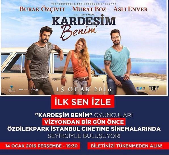 Burak Özçivit  📌14 OCAK 2016📌 'da Hadi birlikte izleyelim.Herkesten önce bizimle birlikte #KardeşimBenim 'i izlemek istiyorsan.Bilet almanın tam zamanı