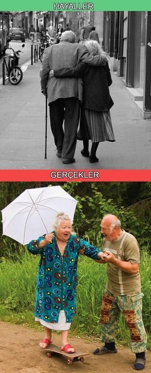 Ve yaşlılığı düşlerken:)