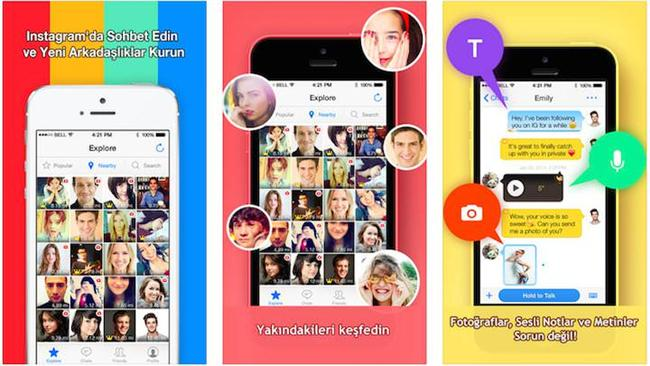Instamessage  Fotoğraf paylaşımı ve takip özellikleri ile hem iOS, hem de Android cihazlarda en çok kullanılan uygulamalardan biri olan Instagram'ın mesajlaşma platformu olan Instamessage, Instagram kullanıcılarının birbirlerine mesaj göndermesini sağlıyor. Ayrıca GPS özelliği ile karşı tarafa konumunuzu da bildiren uygulama, karşı tarafın yüklediği fotoğraflardan da sizi haberdar ediyor.