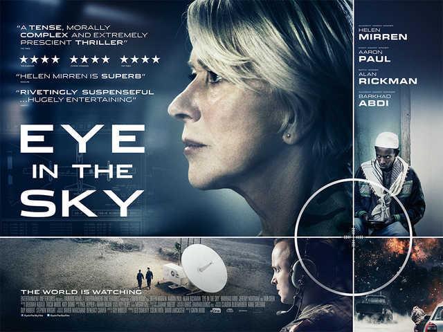 Eye in the Sky (2015) Vizyon Tarihi: 8 Nisan 2016  Aksiyonu bol, politik dram ve gerilim türünde olan Eye in the Sky filmi Nairobi'li teröristlerin yerini bulabilmek için ciddi bir operasyon yürüten Albay Katherine Powell'ın mücadelesine odaklanıyor.