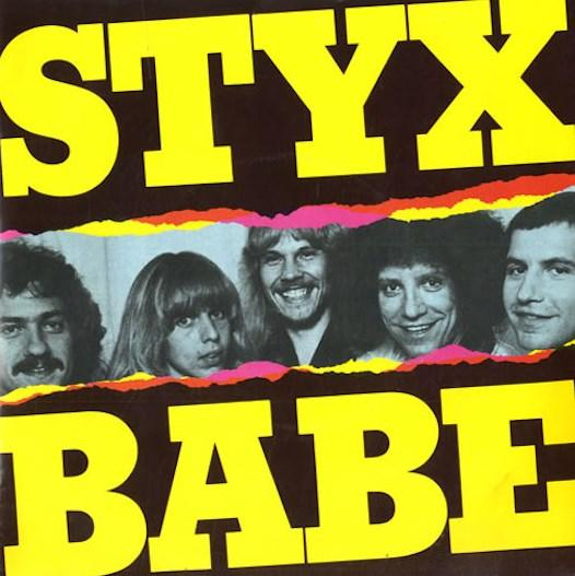 Styx– Babe I Love You