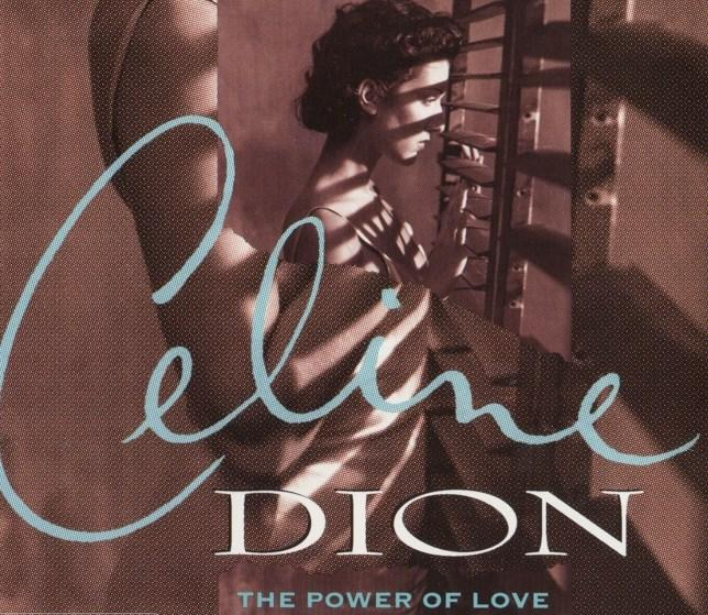 Celine Dion– The Power of Love