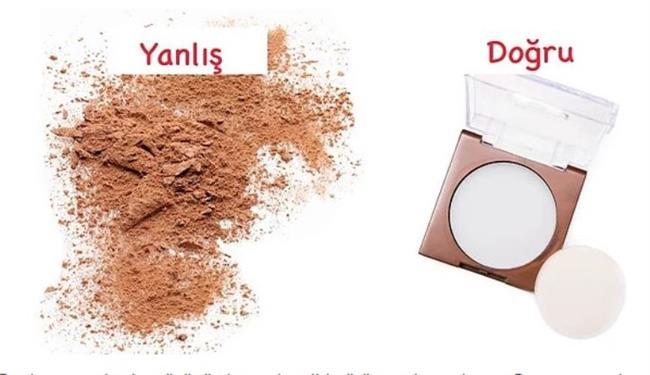 9. Ciltteki parlamaları renkli pudra ile kontrol altına almaya çalışmak.  Bu durum makyajın yüzünüzde maske gibi görünmesine yol açar. Bunu yaşamak istemiyorsanız, makyajınızı sabitlemek için transparan pudra kullanın.