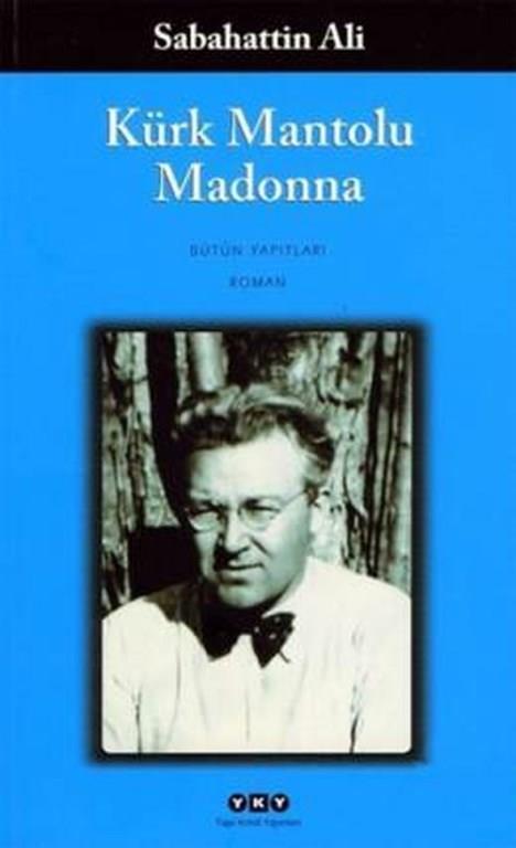"""1)Kürk Mantolu Madonna / Sabahattin Ali (1943)   Sabahattin Ali'nin 1943 yılında yazdığı 'Kürk Mantolu Madonna' romanı, Türk edebiyatının başyapıtlarından biri sayılıyor. Kitabın baş karakterleri Maria Puder ve Raif Efendi. Raif Efendi, 20'li yaşlarında babasının isteği üzerine gittiği Berlin'de, sanata olan ilgisi sayesinde bir sanat galerisine gider. Galerideki tablolar arasında bir sanatçının otoportresini görür ve tablodaki kadını hiç tanımamasına rağmen platonik olarak aşık olur. Bu tablo onda daha önce hiç hissetmediği duygular uyandırır.   Raif Efendi tablodaki portrenin, Andrea Del Sarto tarafından yapılmış """"Madonna delle Arpie"""" isimli tablodaki Madonna'nın portresine benzediğini düşünür. Tabloya o kadar hayran olur ki fırsat buldukça tabloyu görmeye gider, fakat başka gözlerin onu takip ettiğini farketmez. Artık ritüel halini alan bu tabloyu seyretme seansınlarından birinde bir kadın onun yanına gelir. Bu kadın, tablonun sahibi olan sanatçı Maria Puder'dir. Maria, Raif'in tabloya olan hayranlığının farkındadır. Raif ise başta onun kendisiyle alay eden biri olduğunu düşünür. Tablonun sahibi ile konuştuğunu öğrenince ise dünyası bir daha geri dönüşü olmayacak şekilde değişir."""