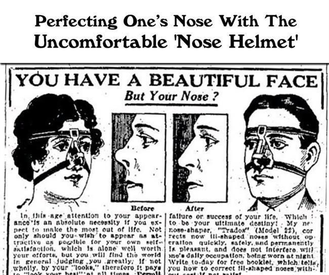 Burun Şekillendirici  1918'lerde M. Trielty adındaki bir doktorun icat ettiği bu aletin amacı burnunuzun şeklini düzeltmek ya da basınç uygulayarak burnunuzu yeniden şekillendirmekti.