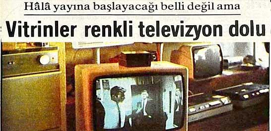 İlk kez renkli yayına geçiş  1 Temmuz 1984 yılında her şey bir anda renklenmiş ve ilk kez tamamen renkli yayına geçilmiştir.