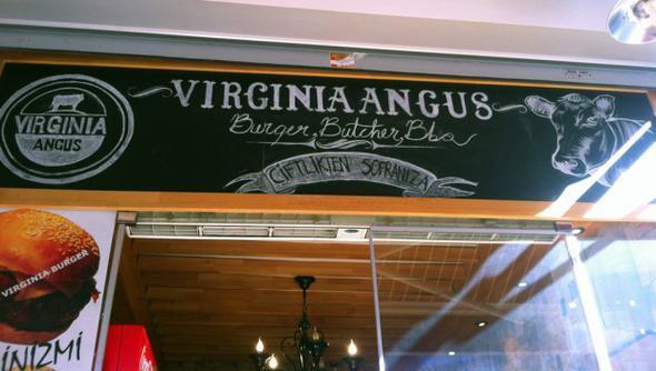 Virginia Angus,Nişantaşı  Eminönü ve Nişantaşı olmak üzere iki şubesi olan Virginia Angus, doyurucu menüleriyle müşterilerinin beğenisini kazanıyor. Hamburgerinizin eti konusunda birçok gram seçeneği var, bu yönüyle de herkesi doyurma garantisi olduğu söylenebilir. Ayrıca ekmekleri normalden biraz farklı, daha tatlı ve yumuşak. Bu ve bunun gibi pek çok özelliğiyle kesinlikle İstanbul'daki en iyi hamburgercilerden.